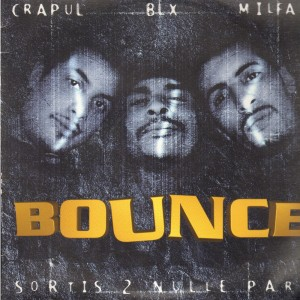 Bounce - Sortis 2 Nulle Part - 12''