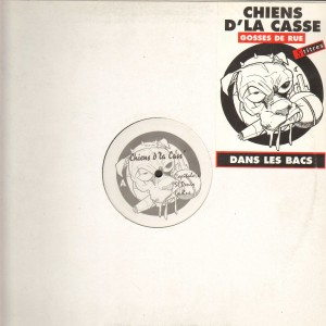 Chiens D'La Casse - Gosses de rue EP - 12''