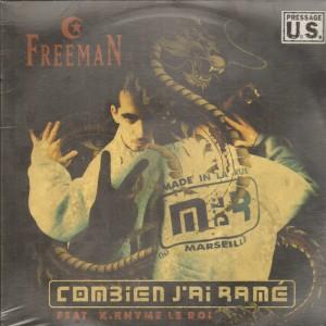 Freeman - Combien j'ai ramé / Prohibition du savoir - 12''