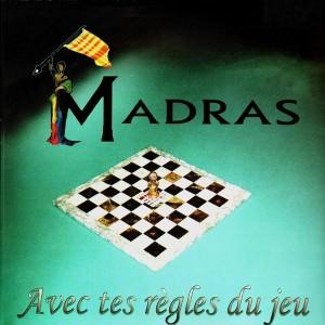Madras - Avec tes regles du jeu / Le reflet de l'ame - 12''