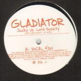 Jacky vs. Lord Kossity - Gladiator - 12''