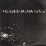 L'éxécuteur de Hong-Kong - L'éxécuteur de Hong-Kong EP - 12''