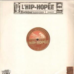 L'Hip-Hopée - Hamed Daye / Nemesis / Boogotop / Oxmo Puccino - 12''