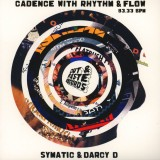Symatic & Darcy D - Cadence With Rhythm & Flow - Astro Green 7''