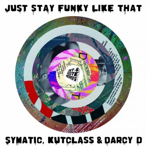 Symatic, Kutclass & Darcy D - Just Stay Funky Like Za - Fluo Pink 7''
