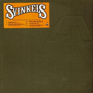 Svinkels - Plutôt mourir / Plutôt caner / Mourir la porte / Ca n'sert à rien - 12''