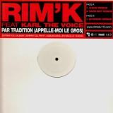 Rim'K - Par tradition (appelle-moi le gros) - 12''