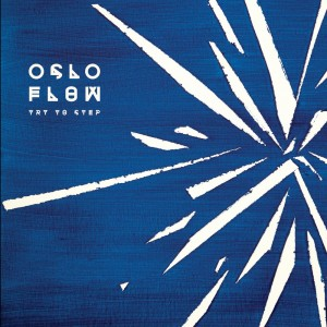 Oslo Flow - Try To Step - 12''