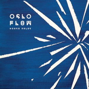 Oslo Flow / Alx Plato - House Rules - 7''