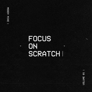 Moody Mike - Focus On Scratch - Marble 7''