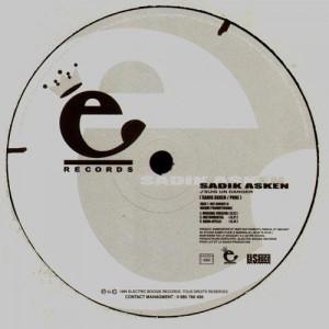 Sadik Asken - Ecoute la crèche / J'suis un danger - 12''
