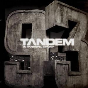 Tandem - 93 hardcore / Explosif - 12''