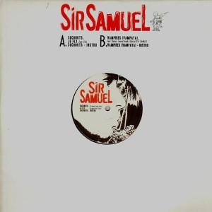 Sir Samuel - Coconuts / Je fly / Vampires (Vampaya) - 12''