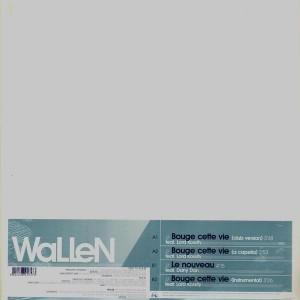 Wallen - Bouge cette vie / Le nouveau - 12''