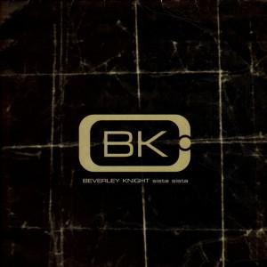 Beverley Knight - Sista sista - 12''
