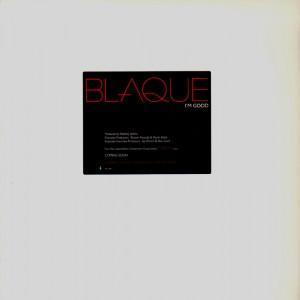 Blaque - I'm good - promo 12''