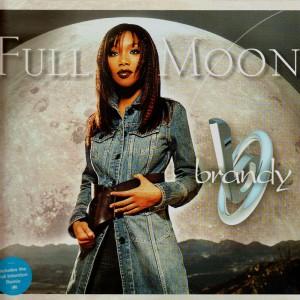 Brandy - Full moon - 12''