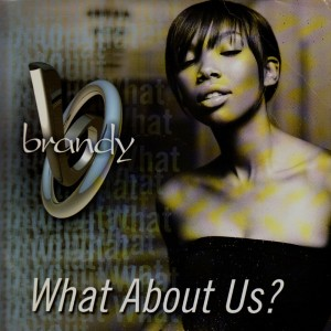 Brandy - What about us - 12''