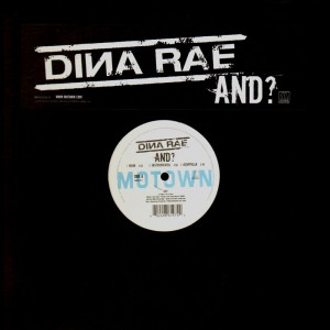 Dina Rae - And ? / Can't even see it / Hit of ma / 'Round here - 12''