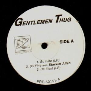 Gentlemen Thug - So fine / Da illest / Club games - 12''