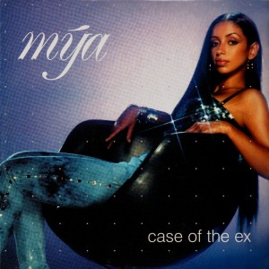 Mya - Case of the ex - 12''
