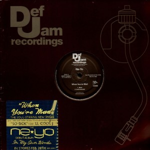 Ne-Yo - When you're mad / So sick remix - promo 12''