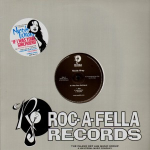 Nicole Wray - If i was your girlfriend / remix - 12''