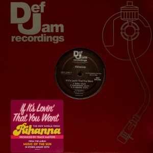 Rihanna - If it's lovin' that you want - promo 12''
