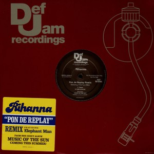 Rihanna - Pon de replay remix - promo 12''