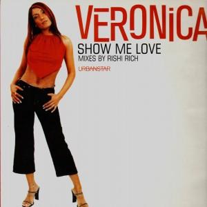 Veronica - Show me love - 12''