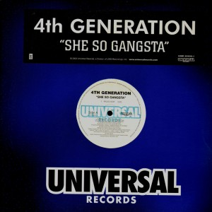 4th Generation - She's so gangsta - promo 12''
