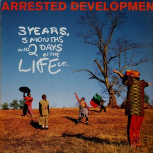 Arrested Development - 3 years, 5 months and 2 days in the life of… - LP