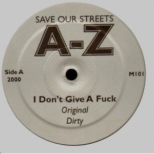 AZ - I don't give a fuck / Love me in a special way - 12''