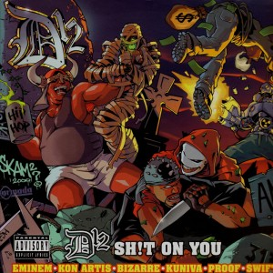 D12 - Shit on you / under the influence - 12''