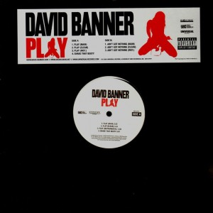 David Banner - Play / Shake that booty / Ain't got nothing - 12''