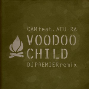 DJ Cam - Voodoo Child (feat. Afu-ra) dj premier rmx - 12''