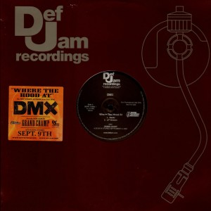 DMX - Where the hood at ? - promo 12''