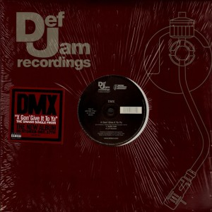 DMX - X gon' give it to ya - 12''