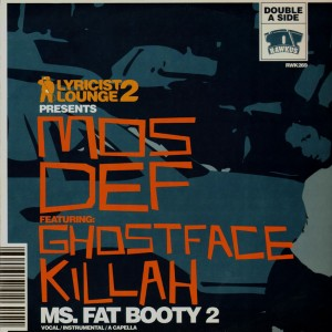 Big Noyd - The grimy way / Mos Def - Ms. Fat Booty 2 - 12''
