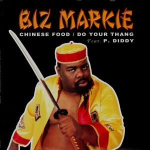 Biz Markie - Chinese food / Do your thang - 12''