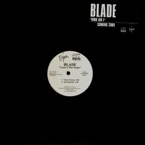 Blade - Look 4 the name - promo 12''