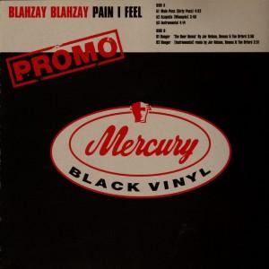 Blahzay Blahzay - Pain I Feel / Danger - promo 12''