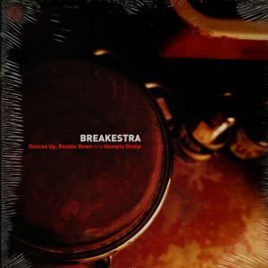 Breakestra - Deuces up, double down / Humpty dump - 12''