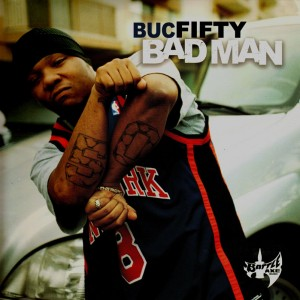 Buc Fifty - Bad man - 2LP