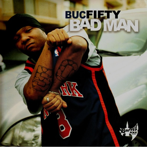 Buc Fifty Bad Man 2lp Temple Of Deejays