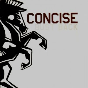 Concise - Bust back / Defender anthem / Gangsta - 12''