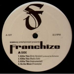 Franchize - Killin this / On the move / That's heat / What do you stand for ? - 12''