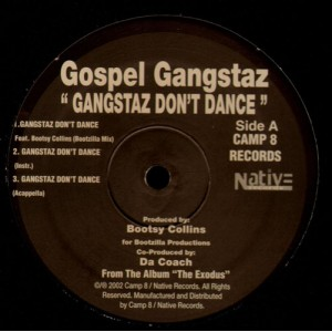 Gospel Gangstaz - Gangstaz don't dance / Caught up - 12''