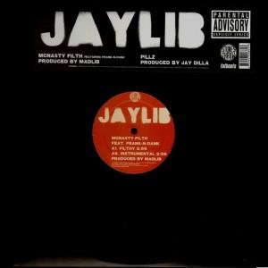 Jaylib - Mcnasty filth / Pillz - 12''