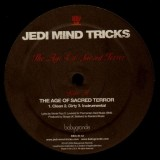 Jedi Mind Tricks - The age of sacred terror / Saviorself - 12''